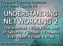 DVD Video Course V5 - Understanding Networking 2: The Internet � ISPs � The Web � IP Security � Viruses � Firewalls � Encryption � IPsec � VPNs - preview