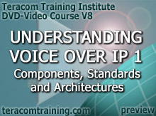 DVD Video Course V8 - Understanding Voice over IP 1: Components � Standards � Architectures - preview